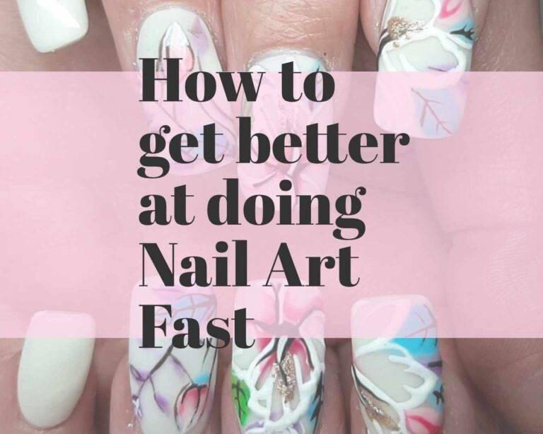 get better at nail art