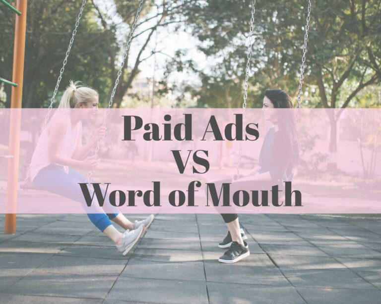 paid ads vs word of mouth