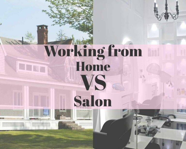 working from home vs salon
