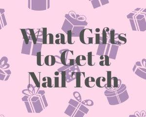 What Gifts to Get a Nail Tech image